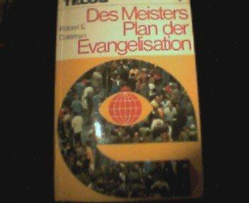 Des Meisters Plan der Evangelisation