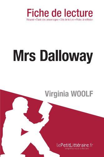 Mrs Dalloway de Virginia Woolf (Fiche de lecture): Résumé complet et analyse détaillée de l'oeuvre