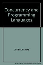 Concurrency and programming languages (Ellis Horwood series in computers and their applications)