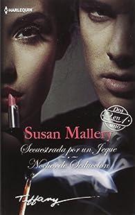 Secuestrada por un jeque; Noches de seducción par Susan Mallery