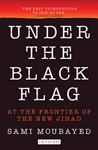 : An Exclusive Insight into the Inner Workings of ISIS (English Edition) ()