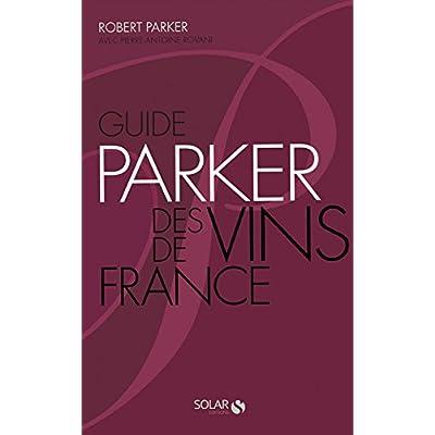 Guide Parker des Vins de France. 6ème édit.broché