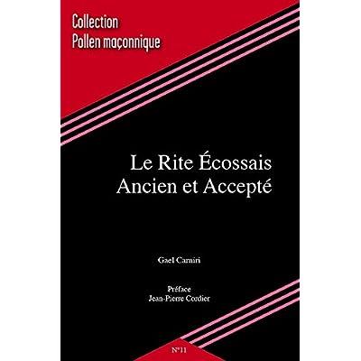 Le Rite Ecossais Ancien et Accepté (en franc maçonnerie)