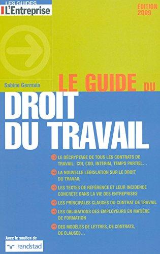 Le guide du droit du travail 2009 par Sabine Germain