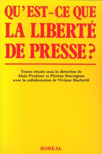Qu'est-ce que la liberté de presse? par Alain Prujiner
