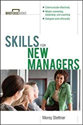 Skills for New Managers (Briefcase Books Series)