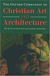 The Oxford Companion to Christian Art and Architecture. The key to western art's most potent symbolism