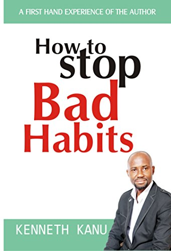 how-to-stop-bad-habits-the-authentic-path-to-freedom-english-edition