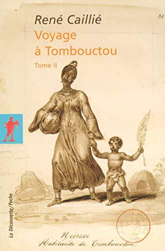 Voyage à Tombouctou (02) par René CAILLIÉ