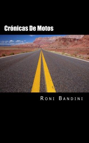 Cronicas de motos: Aventuras a bordo de una Gilera Sport, Harley Sportster, Kawa Vulcan y Honda Shadow