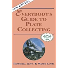 Everybody's Guide to Plate Collecting by Herschell Gordon Lewis (1990-03-31)