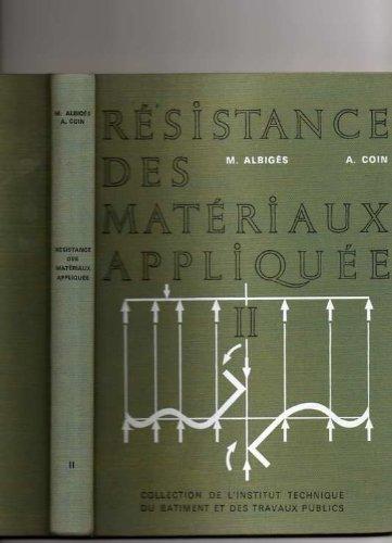 Resistance des materiaux appliquee tome II par Albiges Coin