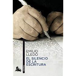 EL SILENCIO DE LA ESCRITURA 439*11*AUSTR by Emilio Lledó(2011-01-09) Premio Nacional de Ensayo 1992