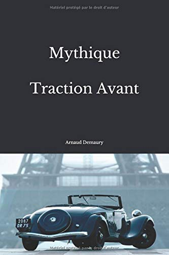 Mythique Traction Avant par Arnaud Demaury