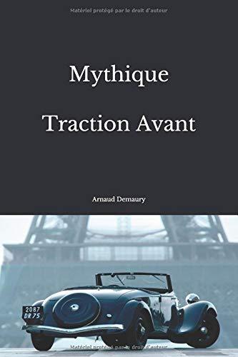 Mythique Traction Avant par Arnaud Demaury