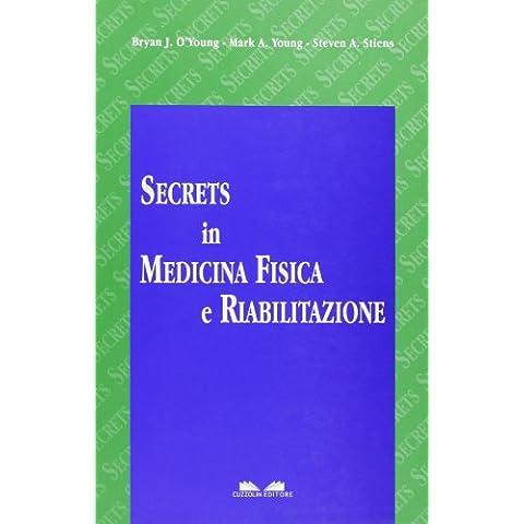 Secrets in medicina fisica e