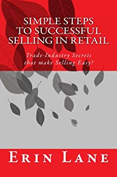 Simple Steps to Successful Selling in Retail (English Edition) par [Lane, Erin]