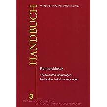 Romandidaktik: Theoretische Grundlagen, Methoden, Lektüreanregungen (WVT Handbücher zur Literatur- und Kulturdidaktik)