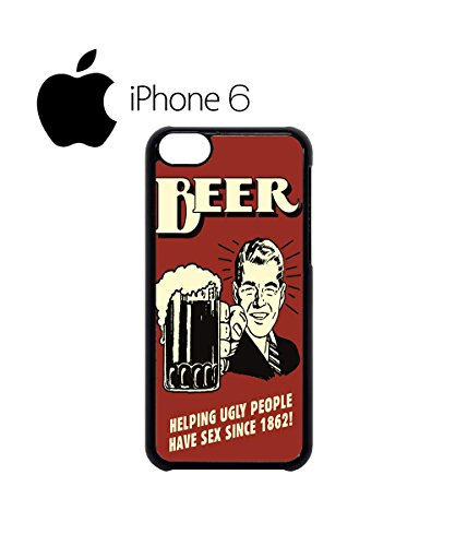 Beer Helping Ugly People Sex Swag Mobile Phone Case Back Cover Hülle Weiß Schwarz for iPhone 6 White Weiß