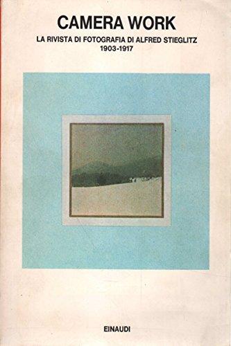 Camera Work. La rivista di fotografia di Alfred Stieglitz 1903-1917