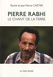 Pierre Rabhi: Le chant de la terre