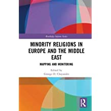 Minority Religions in Europe and the Middle East: Mapping and Monitoring (Routledge Inform Series on Minority Religions and Spiritual Movements)