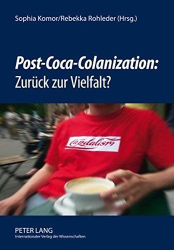 post-coca-colanization-zurueck-zur-vielfalt