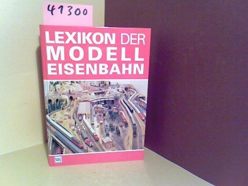 Preisvergleich Produktbild Lexikon der Modelleisenbahn