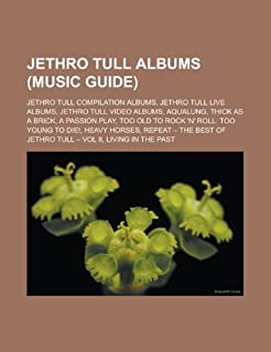 Jethro Tull Albums: Aqualung: Jethro Tull compilation albums, Jethro Tull live albums, Jethro Tull video albums, Aqualung, Thick as a Brick, A Passion ... Repeat - The Best of Jethro Tull - Vol II (115651018X) | Amazon Products