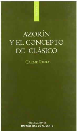 Azorín y el concepto de clásico (Monografías)