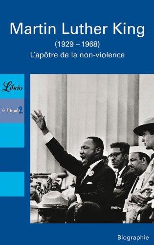 Martin Luther King : L'apôtre de la non-violence par Alain Abellard, Jacques Amalric, Alain Clément, François Cornu, Collectif