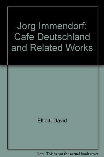 "Jorg Immendorf: ""Cafe Deutschland"" and Related Works"