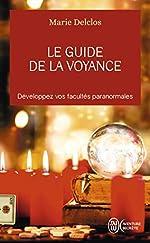 Le guide de la voyance de Marie Delclos