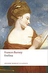 Evelina Or the History of A Young Lady's Entrance into the World n/e (Oxford World's Classics)