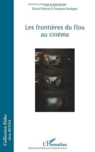 Les frontières du flou au cinéma