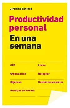 Productividad personal en una semana de [Sánchez, Jerónimo]