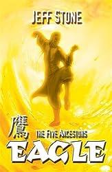 Eagle: Book 5 (Five Ancestors)