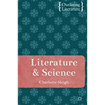 Literature and Science (Outlining Literature)