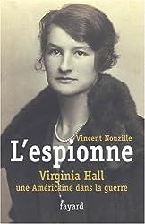 L'espionne : Virginia Hall, une Américaine dans la guerre