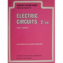 Schaum's Outline of Electric Circuits (Schaum's Outline Series) by Joseph Edminister (1983-06-03)
