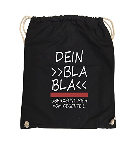 Comedy Bags - Dein Bla Bla Bla überzeugt mich vom Gegenteil. - Turnbeutel - 37x46cm - Farbe: Schwarz / Weiss-Neongrün Schwarz / Weiss-Rot