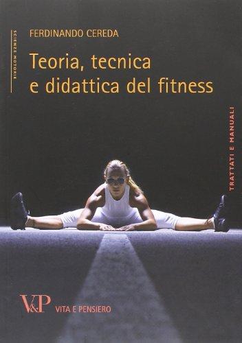 Teoria, tecnica e didattica del fitness (Università/Tratt. man.Scienze motorie)