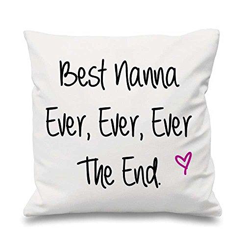 Blanc Housse de coussin Meilleur Nanna jamais jamais jamais The End 40,6 x 40,6 cm Maman ami Cadeau Coussin décoratif Maison Fête des Mères