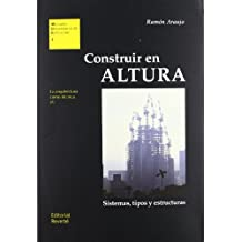 Construir en altura: Sistemas, tipos y estructuras (Manuales Universitarios de Edificación)