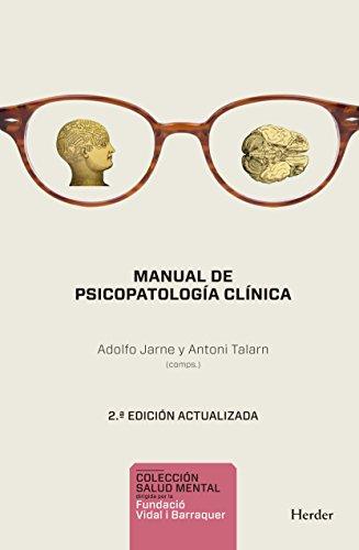 Manual de psicopatología clínica. 2ª ed. (Salud Mental) (Spanish Edition)