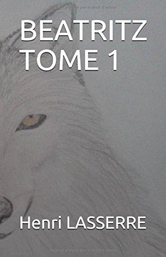 BEATRITZ TOME 1 par Henri LASSERRE
