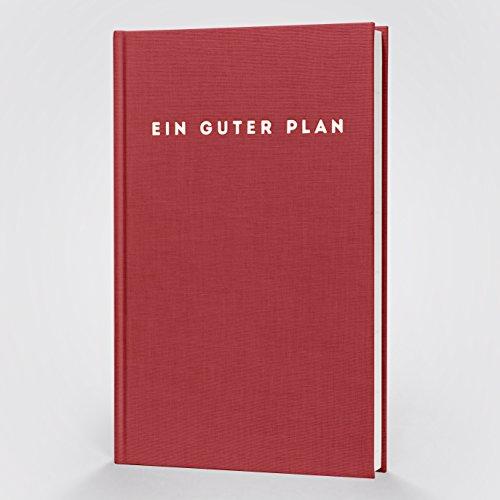 Ein guter Plan: Achtsamkeitsplaner / Terminkalender für 2018 | der A5 Kalender und Organizer für weniger Stress und mehr Achtsamkeit im Alltag | Terminplaner mit Monatsreflexion für mehr Fokus und Struktur | mit Lebensplaner, Sachbuch und Notizbuch Teil | (Feige)