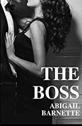The Boss by Abigail Barnette (2013-11-03)