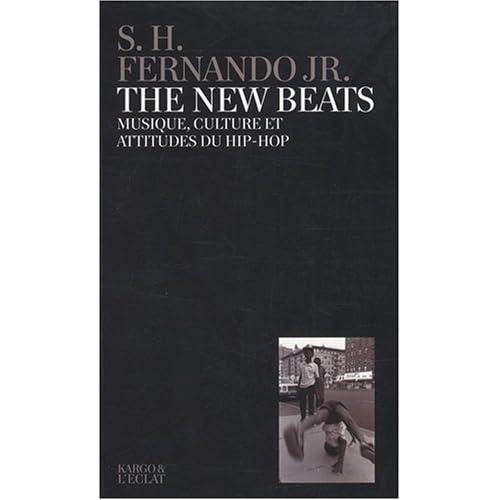 The New Beats : Musique, culture et attitudes du hip-hop