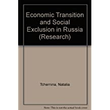Economic Transition and Social Exclusion in Russia (Research)